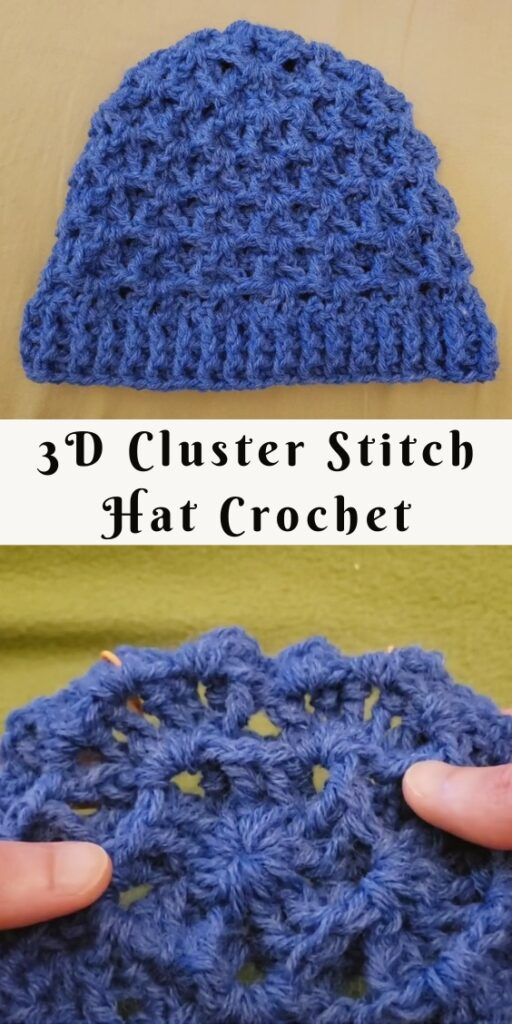 Crochet 3D Cluster Stitch Hat