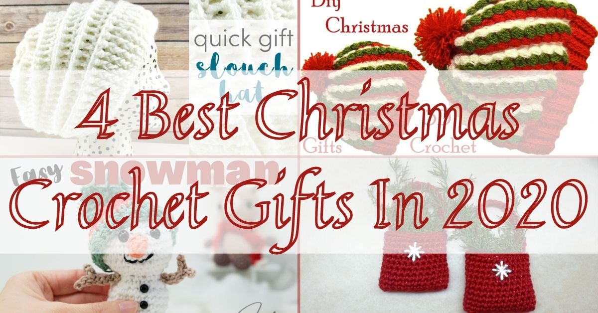 4 Best Crochet Christmas Gifts In 2020