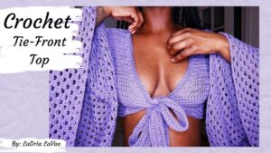 Outfit Ideas - Crochet Tie-Front Top Pattern